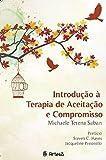 img - for Introducao a Terapia de Aceitacao e Compromisso book / textbook / text book