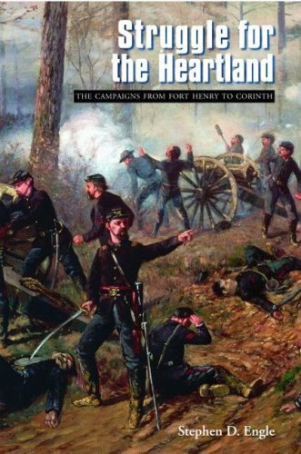 Struggle for the Heartland: The Campaigns from Fort Henry to Corinth (Great Campaigns of the Civil War)