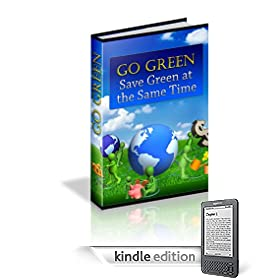 51Xoqej1zPL. SL500 AA246 PIkin2,BottomRight, 8,34 AA280 SH20 OU01  Go Green   Save Green at the Same Time (Kindle Edition)