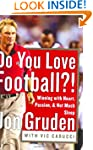 Do You Love Football?!: Winning With...