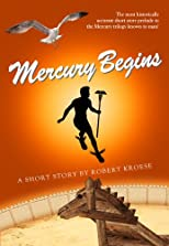 Mercury Begins (Mercury Trilogy)