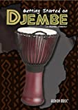 How to Play the Djembe Getting Started on Djembe DVD by Hudson Music