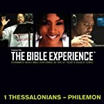 1 Thessalonians to Philemon: The Bible Experience | Inspired By Media Group
