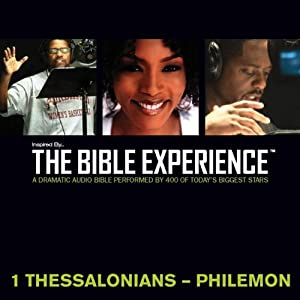1 Thessalonians to Philemon: The Bible Experience | [Inspired By Media Group]