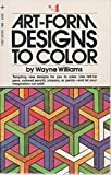 Art Form Designs to Color No. 4 (044103067X) by Williams, Wayne