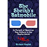 The Sheikh's Batmobileby Richard Poplak