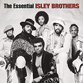 The Essential Isley Brothers [Explicit]