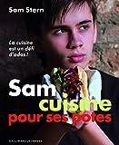 Sam cuisine pour ses potes
