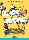 Image of Through the Looking-Glass (Puffin Classics)