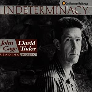 Cage:  Indeterminacy (2CD)
