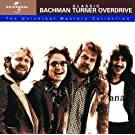 Classic Bachman Turner Overdrive - The Universal Masters Collection