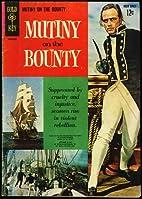 Mutiny On The Bounty (1962 Gold Key Comic)…
