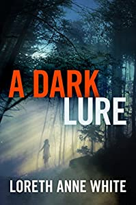 A Dark Lure by Loreth Anne White ebook deal