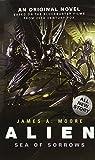 Alien: Sea of Sorrows (Novel #2) by James A. Moore