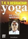 Le yoga : Un Eveil spirituel