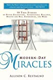 Modern-Day Miracles: 50 True Miracle