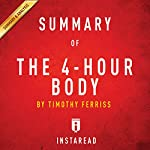 Summary of 'The 4-Hour Body' by Timothy Ferriss | Includes Analysis |  Instaread