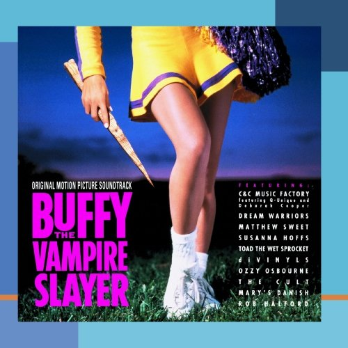 Buffy The Vampire Slayer: Original Motion Picture Soundtrack by Various, Various Artists and Carter Burwell