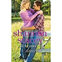 All He Ever Desired (       UNABRIDGED) by Shannon Stacey Narrated by Lauren Fortgang