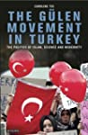 The G�len Movement in Turkey: The Pol...