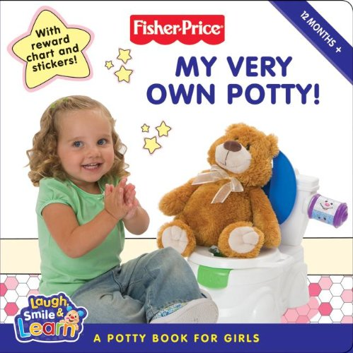 Fisher-Price: My Very Own Potty!: A Potty Book For Girls front-296156