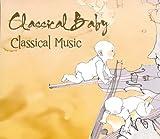 echange, troc Classical Baby - Classical Baby