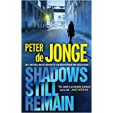 Shadows Still Remainby Peter De Jonge