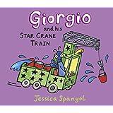 Giorgio and His Star Crane Train: A Mini Bugs Book