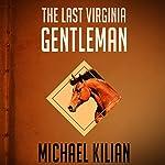 Last Virginia Gentleman | Michael Kilian
