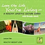 Healthy Weight Loss   Brenda Jaeck