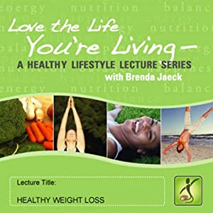 Healthy Weight Loss | [Brenda Jaeck]