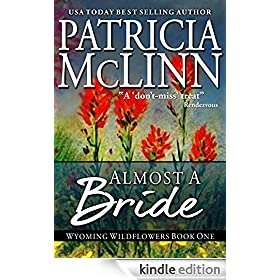 Almost a Bride, a western romance (Wyoming Wildflowers Book 2)