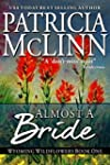 Almost a Bride, a western romance (Wy...