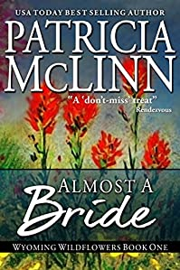 (FREE on 2/6) Almost A Bride, A Western Romance by Patricia McLinn - http://eBooksHabit.com