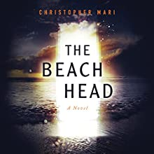 The Beachhead Audiobook by Christopher Mari Narrated by Christopher Lane