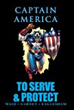 img - for Captain America: To Serve & Protect (Marvel Premiere Editions) book / textbook / text book