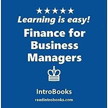 Finance for Business Managers | Livre audio Auteur(s) :  IntroBooks Narrateur(s) : Andrea Giordani