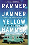 img - for Rammer Jammer Yellow Hammer: A Road Trip into the Heart of Fan Mania book / textbook / text book