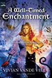 A Well-Timed Enchantment (Magic Carpet Books)
