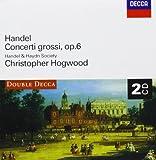 Handel : Concerti Grossi, Op. 6