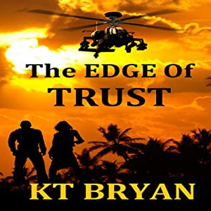 The EDGE of Trust:: Team EDGE | [K. T. Bryan]