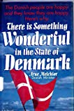 img - for There Is Something Wonderful in the State of Denmark book / textbook / text book