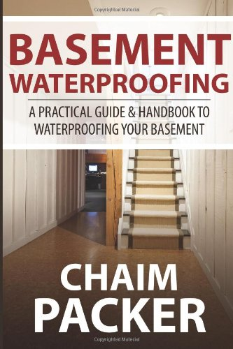basement-waterproofing-a-practical-guide-handbook-to-waterproofing-your-basement
