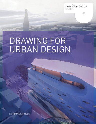 Drawing for Urban Design (Portfolio Skills: Architecture)