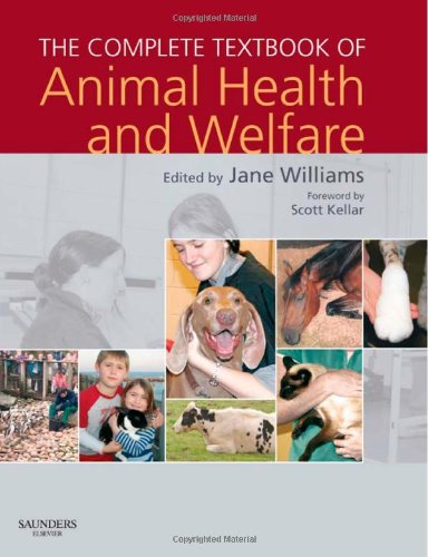 The Complete Textbook Of Animal Health & Welfare, 1E