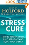 The Stress Cure: How to resolve stres...
