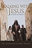 img - for Walking With Jesus: One Gospel, Four Witnesses book / textbook / text book