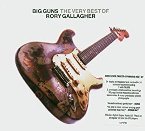 Big Guns - The Very Best of Rory Gallagher