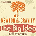 Newton and Gravity Audiobook by Paul Strathern Narrated by Jot Davies