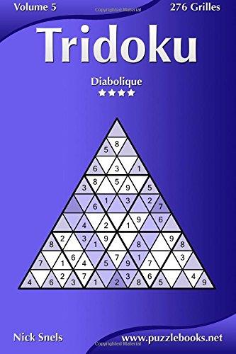 Tridoku - Diabolique - Volume 5 - 276 Grilles